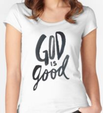 God is Good Women's Fitted Scoop T-Shirt