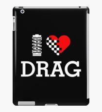 I Love DRAG (2) iPad Case/Skin