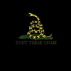 Don't Tread On Me by Tasty Clothing