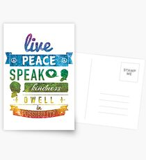 Live peace, speak kindness, dwell in possibility Postcards