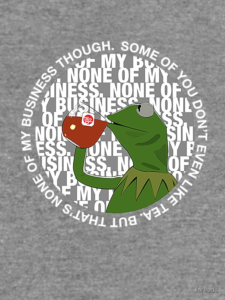 Kermit Sipping Tea (But that's none of my business) by fareeda