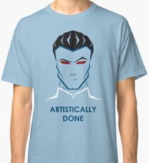 Artistically Done Classic T-Shirt