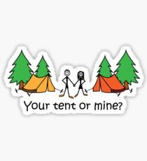 Camping Joke Your Tent Or Mine Sticker