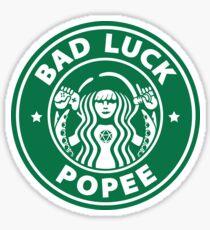 BAD LUCK POPEE Sticker