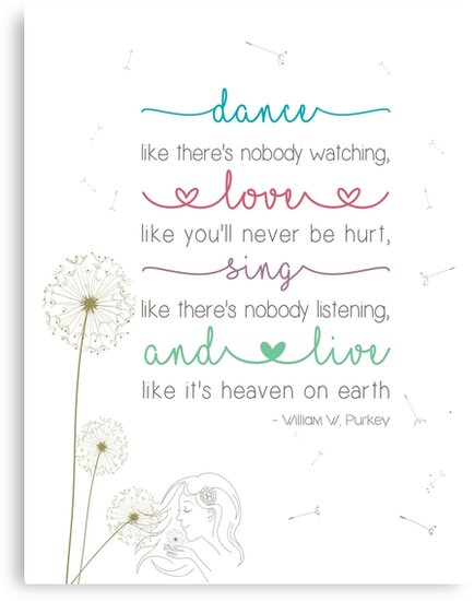 Dance Love Sing And Live Like Theres No Tomorrow By Slabr