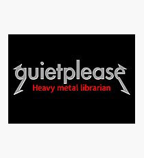 Quiet please | Heavy Metal Librarian Photographic Print