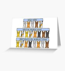 Cats celebrating a birthday on August 22nd. Greeting Card