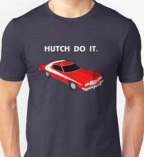 Hutch Do It. T-Shirt