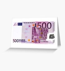 Five Hundred Euro Bill Greeting Card