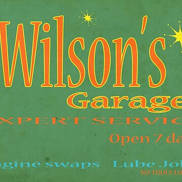 Wilsons Garage Vintage style sign by thatstickerguy