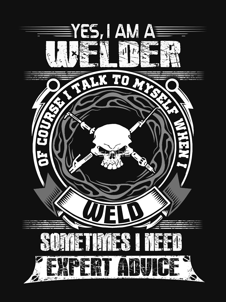 Awesome Funny T Shirt Design For Welder And More Lightweight