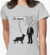 Cartoon, dog & lordling: Sit down! Something went wrong! Women's Fitted T-Shirt