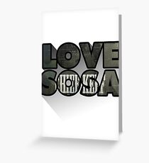 Love Sosa Greeting Card