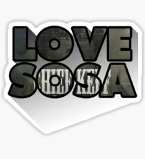 Love Sosa Sticker