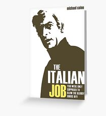 Michael Caine - The Italian Job Greeting Card