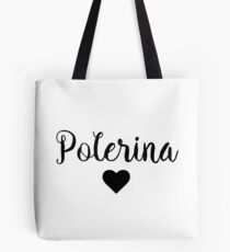 Pole Dancing - Polerina Tote Bag