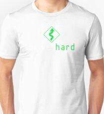 Drive Hard (6) T-Shirt