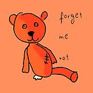 Never forget Teddy. by Adelidaw