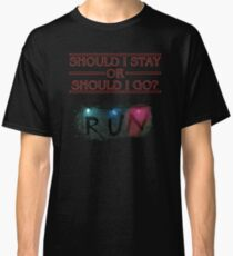 Stranger Things - Should I Stay or RUN? Classic T-Shirt