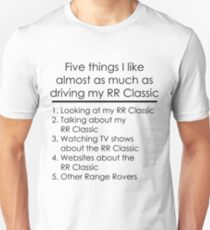 5 Things I Like - Range Rover Classic Unisex T-Shirt