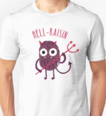 Hell Raisin Unisex T-Shirt