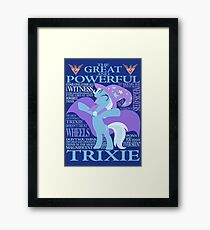 The Great and Powerful Trixie Framed Print