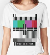 -Just A Test- Women's Relaxed Fit T-Shirt