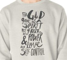 2 Timothy 1:7 Pullover