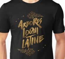 the trees speak latin Unisex T-Shirt