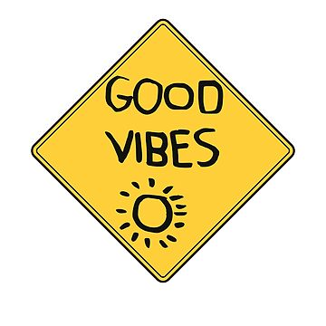 Good vibes by sliderman