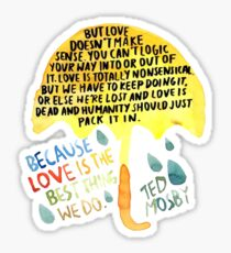 "HIMYM: ""Best thing we do"" Sticker"