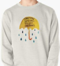 """HIMYM: """"Funny how"""" Pullover Sweatshirt"""