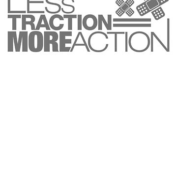 Less traction = More action (6) by PlanDesigner