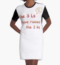 3Ls v 3Rs  Graphic T-Shirt Dress