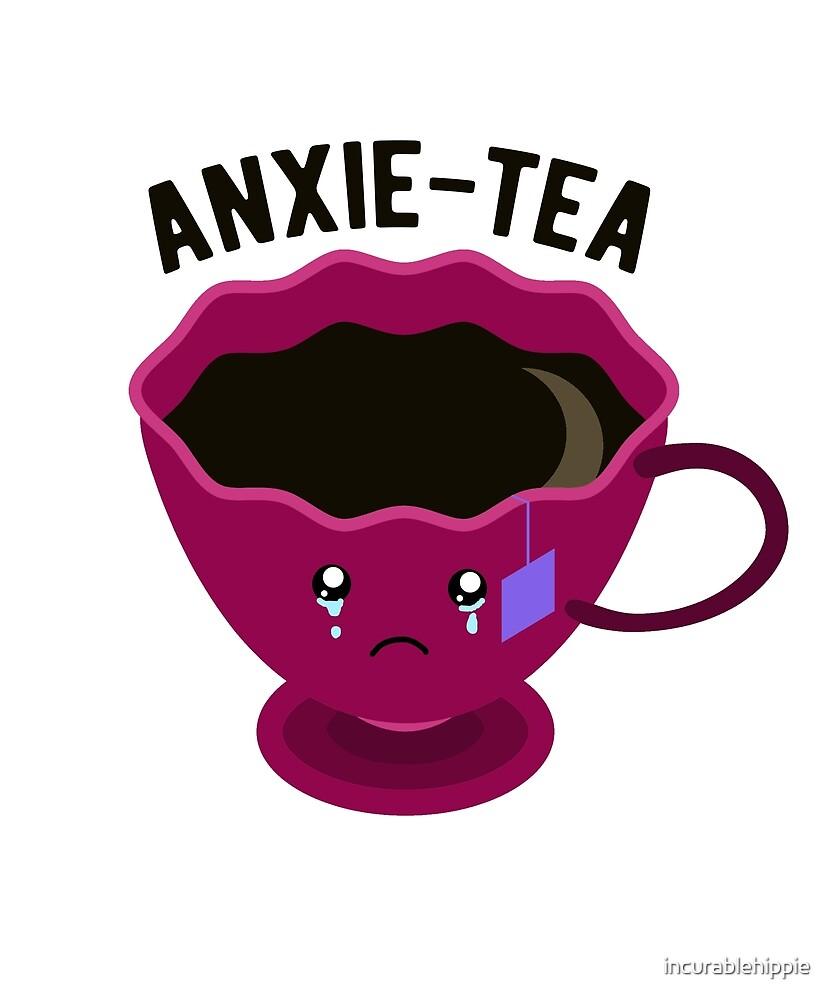 Anxie-tea mental health by incurablehippie