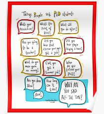 Things people say to PhD students Poster