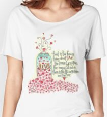 That Is The Thing About Love... Women's Relaxed Fit T-Shirt