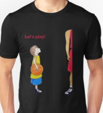 Let's play basketball! T-Shirt