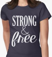 Strong & Free in White Women's Fitted T-Shirt