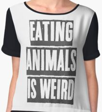 EATING ANIMALS IS WEIRD Chiffon Top