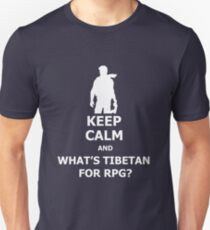 Keep Calm And What's Tibetan For RPG? White T-Shirt