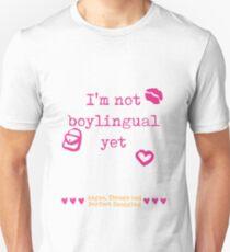 I'm Not Boylingual Yet Unisex T-Shirt