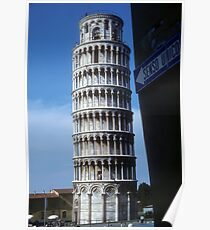 Tower of Pisa is upright, whole world leans Poster