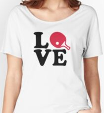 Ping Pong table tennis love Women's Relaxed Fit T-Shirt