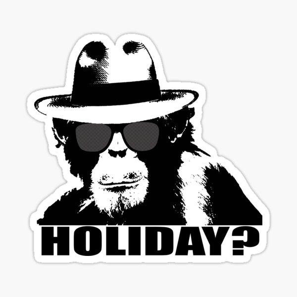 HOLIDAY? Sticker