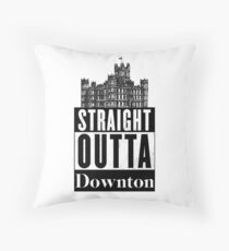Straight Outta Downton Throw Pillow