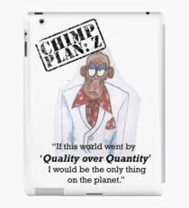 Xander - Chimp Plan: Z 'Quality Quote' iPad Case/Skin