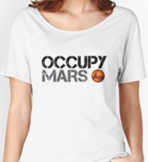 Occupy Mars - Space Planet - SpaceX Women's Relaxed Fit T-Shirt