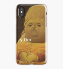 Y Tho iPhone Case