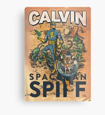 Calvin: The Spiffy Spaceman Metal Print